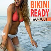 Play & Download Bikini Ready Workout 2017 - The Total Body Bikini Blast Workout (140 Bpm) & DJ Mix (The Best Music for Aerobics, Pumpin' Cardio Power, Plyo, Exercise, Steps, Barré, Curves, Sculpting, Abs, Butt, Lean, Twerk, Slim Down Fitness Workout) by The Allstars | Napster