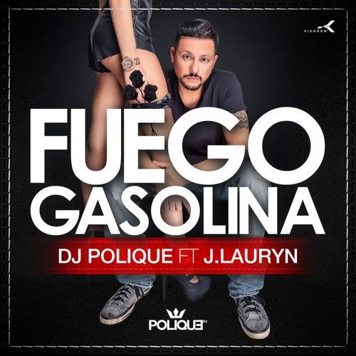 Fuego Gasolina de DJ Polique