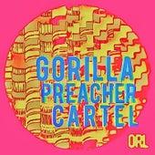 Gorilla Preacher Cartel by Omar Rodriguez-Lopez
