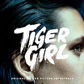 Tiger Girl (Original Motion Picture Soundtrack) by Various Artists