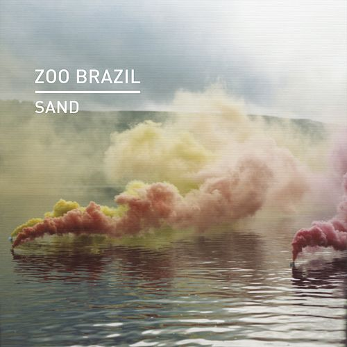 Play & Download Sand by Zoo Brazil | Napster