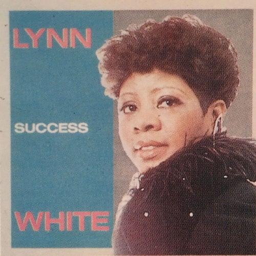 Success by Lynn White