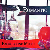 Romantic Background Music – Romantic Jazz, Instrumental Music, Perfect for Restaurant & Cafe by Restaurant Music