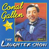 The Laughter Show (Live) by Conal Gallen