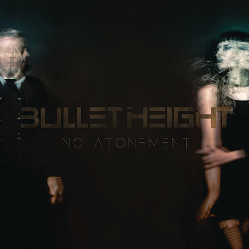 No Atonement von Bullet Height