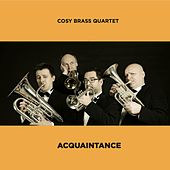Acquaintance by Cosy Brass Quartet