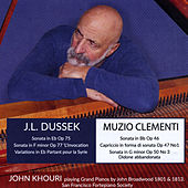 Late Sonatas by Dussek and Clementi by John Khouri