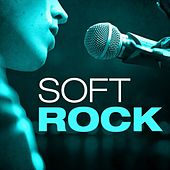 Play & Download Soft Rock by Various Artists | Napster