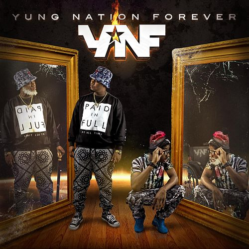 Play & Download Yung Nation Forever by Yung Nation | Napster