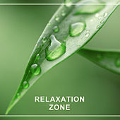 Relaxation Zone – Calming Music, Full of Natural Sounds, Pure Relaxation, Zen, New Age by New Age