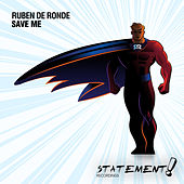 Save Me by Ruben de Ronde