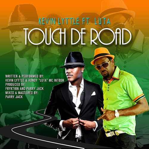 Play & Download Touch De Road by Kevin Lyttle | Napster