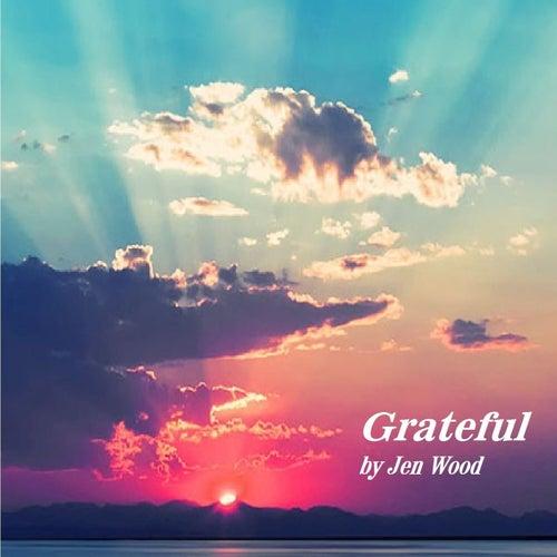 Grateful by Jen Wood
