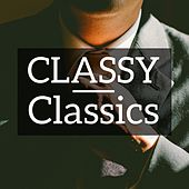 Classy Classics by Various Artists