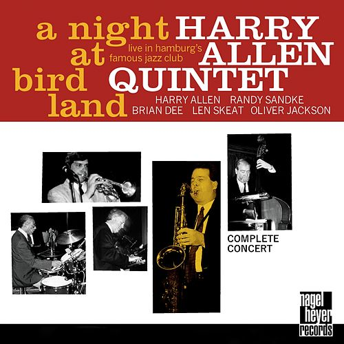 Play & Download A Night at Birdland (Complete Concert) by Harry Allen | Napster