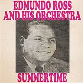 Summertime by Edmundo Ros