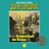 Tonstudio Braun, Folge 73: Bruderschaft des Satans by John Sinclair