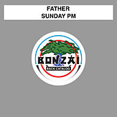 Sunday PM by Father