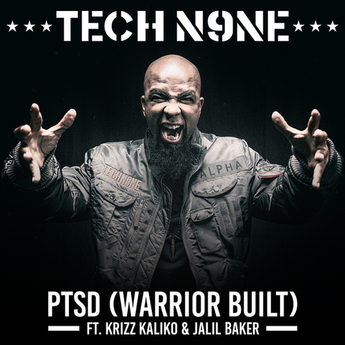 Play & Download PTSD (Warrior Built) by Tech N9ne | Napster