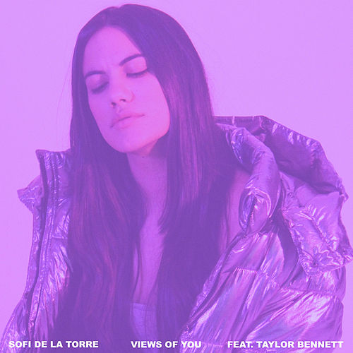 Views of You (feat. Taylor Bennett) von Sofi de la Torre