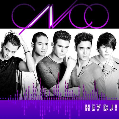 Hey DJ de CNCO