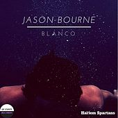 Play & Download Jason Bourne by Blanco   Napster