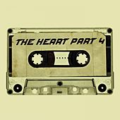 Play & Download The Heart Part Four (Instrumental) by Kph | Napster
