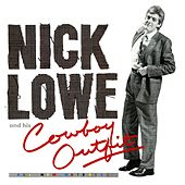 Live Fast, Love Hard, Die Young (Single) by Nick Lowe
