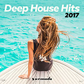 Deep House Hits 2017 - Armada Music von Various Artists