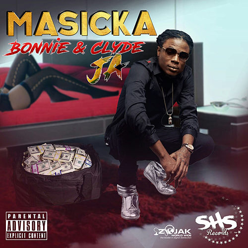 Play & Download Bonnie & Clyde JA - Single by Masicka   Napster