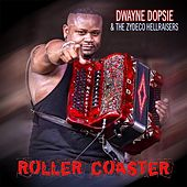 Roller Coaster by Dwayne Dopsie