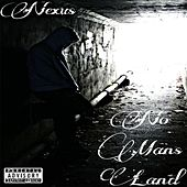 No Mans Land by Nexus