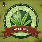 All Natural Riddim by Various Artists