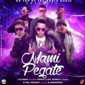 Mami Pegate by J. Alvarez