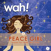 Peace Girl by Wah!