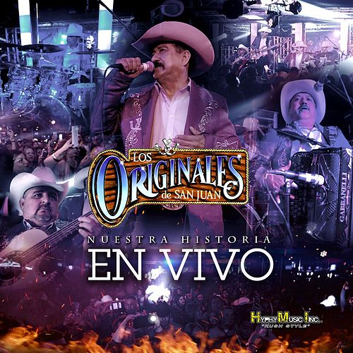 Play & Download Nuestra Historia (En Vivo) by Los Originales De San Juan | Napster