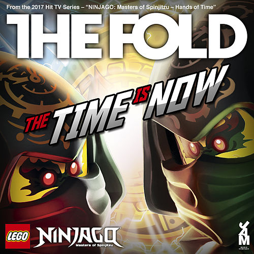 LEGO NINJAGO - The Time is Now by The Fold