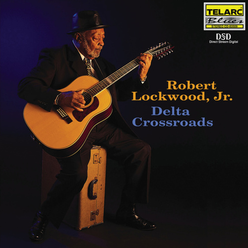 Play & Download Delta Crossroads by Robert 'Junior' Lockwood | Napster