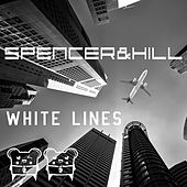 Play & Download White Lines by Spencer & Hill | Napster