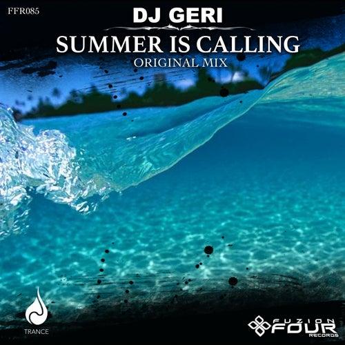 Summer is Calling by DJ Geri