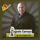 40 Años 40 Éxitos de Argenis Carruyo