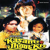 Kasam Jhoot Ki (Original Motion Picture Soundtrack) by Various Artists