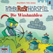 05/Die Windmühlen von Ritter Rost