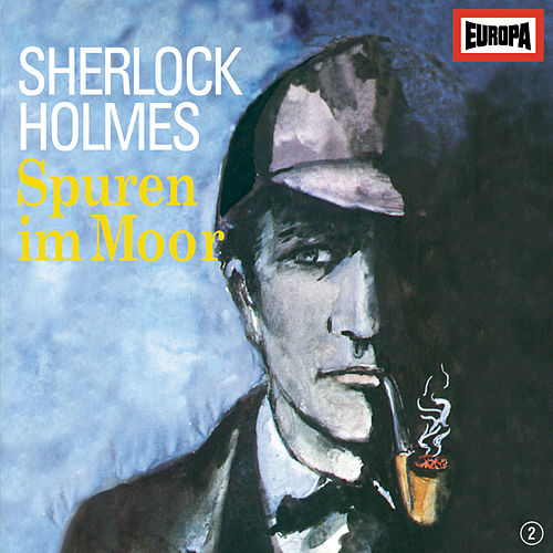 Play & Download 02/Spuren im Moor by Sherlock Holmes | Napster