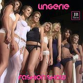 Play & Download Lingerie Fashion Show by Various Artists | Napster