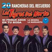20 Rancheras del Recuerdo by Los Tigres del Norte
