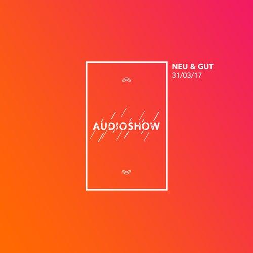 Neu & Gut Audioshow 31.03.2017 von Napster