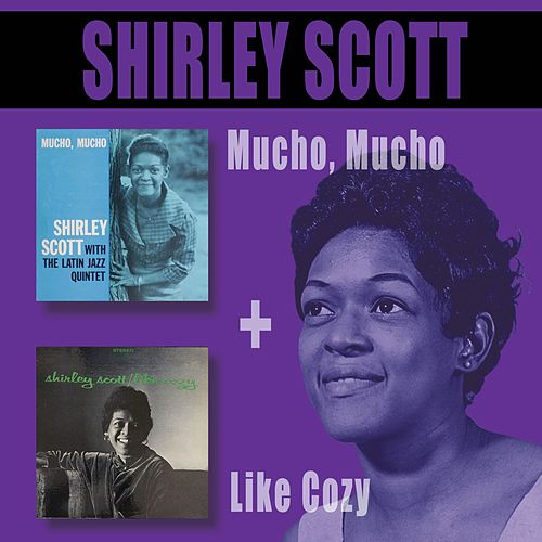 Mucho Mucho + Like Cozy by Shirley Scott