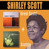 Play & Download Great Scott! + Scottie by Shirley Scott | Napster