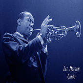 Play & Download Candy by Lee Morgan | Napster
